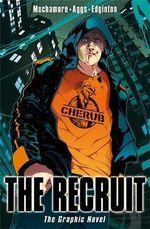 Cherub the Recruit Graphic Novel : Cherub - Robert Muchamore