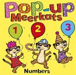 Pop-up Meerkats Series : Numbers : Pop-up Meerkats Series - Stephen Gulbis