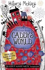 Caddy's World : Professor Gargoyle - Hilary McKay