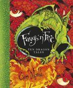 Fangs 'n' Fire : Ten Dragon Tales - Chris Mould