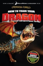 How to Train Your Dragon Arena  : Spectacular Edition - Cressida Cowell