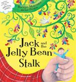 Jack and the Jelly Bean Stalk - Rachael Mortimer