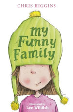 My Funny Family : My Funny Family - Chris Higgins
