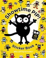 Showtime Pip!  : Sticker Book - Hachette Children's Books
