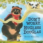 Don't Worry, Hugless Douglas - David Melling