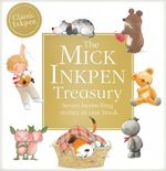 The Mick Inkpen Treasury - Mick Inkpen
