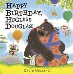 Happy Birthday, Hugless Douglas : Hugless Douglas - David Melling