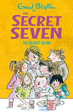 The Secret Seven : 1 - Enid Blyton