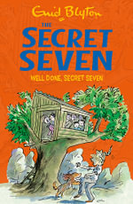 Well Done, Secret Seven : 3 - Enid Blyton