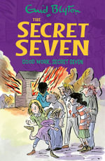 Good Work, Secret Seven : 6 - Enid Blyton