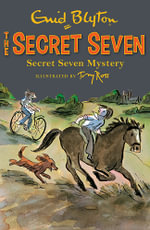 Secret Seven Mystery : Secret Seven Series : Book 9 - Enid Blyton