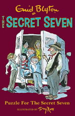 Puzzle for the Secret Seven : Secret Seven Series : Book 10 - Enid Blyton