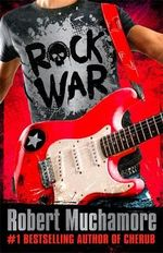 Rock War - Robert Muchamore