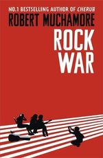 Rock War : Rock War : Book 1 - Robert Muchamore