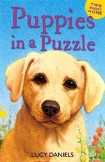 Puppies in a Puzzle : Dalmation in Dales AND Lab on Lawn - Lucy Daniels