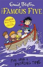 Five Have a Puzzling Time : Famous Five Colour Reads Series : Book 3 - Enid Blyton