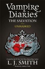 The Salvation : Unmasked - L. J. Smith