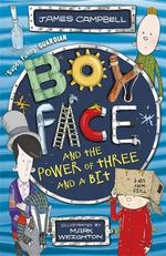 Boyface and the Power of Three and a Bit : Boyface - James Campbell