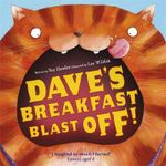 Dave's Breakfast Blast-Off : Dave Series : Book 2 - Sue Hendra
