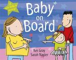 Baby on Board - Kes Gray