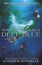 Deep Blue : Deep Blue - Jennifer Donnelly