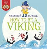 How to be a Viking - Cressida Cowell