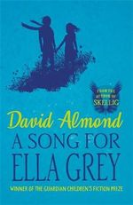A Song for Ella Grey - David Almond