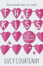 The Kiss - Lucy Courtenay