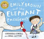 Emily Brown and the Elephant Emergency : Emily Brown - Cressida Cowell