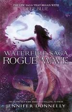 Rogue Wave : Waterfire Saga : Book 2 - Jennifer Donnelly