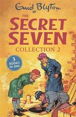 Secret Seven Collection 2 : Books 4-6 - Enid Blyton