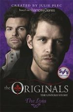 The Loss : Originals : Number 2 - Julie Plec