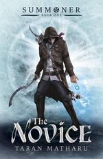 The Novice : Summoner - Taran Matharu