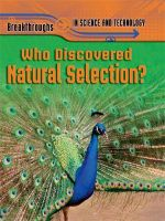 Who Discovered Natural Selection? : Breakthroughs In Science and Technology - Anna Claybourne