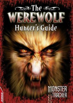 Werewolf Hunter's Guide : Monster Tracker - Ursula Lestrade