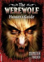 Werewolf Hunter's Guide : Monster Tracker - Ursula Lestrade