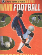 Know Your Sport : Football :  The Unofficial Quiz Book - Clive Gifford