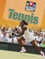 Great Sporting Events : Tennis - Clive Gifford