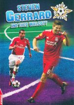 Steven Gerrard and Theo Walcott : Football All-Stars - Rory Callahan