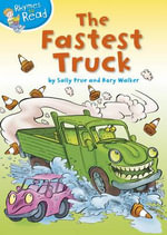 The Fastest Truck - Sally Prue