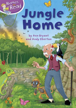 Jungle Home : Rhymes to Read Series - Ann Bryant