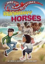 Runaway Horses - Jack D. Clifford
