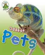 Oddest Pets : Leapfrog Learners Series - Annabelle Lynch