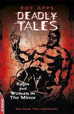 Raijin and Woman in the Mirror : Deadly Tales - One Book : Two Nightmares - Roy Apps