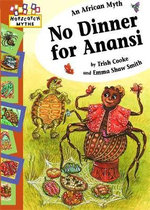 No Dinner for Anansi : Big Book - Trish Cooke