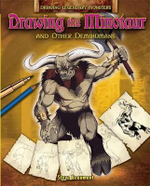 Drawing the Minotaur and Other Demihumans : Drawing Legendary Monsters - Steve Beaumont