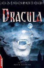 Dracula : Edge: Classics Retold - Mick Gowar
