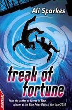 Freak of Fortune : EDGE - Rivets Ser. - Ali Sparkes