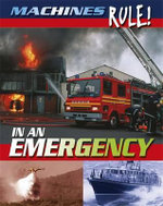 In an Emergency : Machines Rule! - Steve Parker