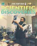 Scientific Discoveries That Changed the World : The Top Ten - Chris Oxlade